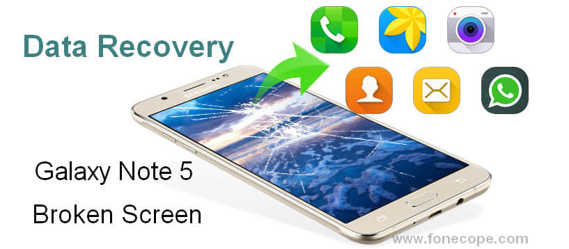 3 Ways to Recover Data from Broken Screen Galaxy Note 5/4