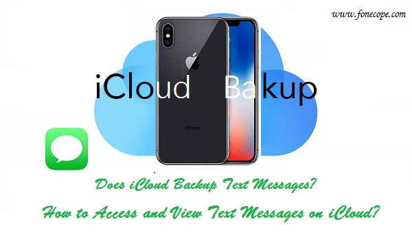 How Can I View Text Messages on iCloud and Computer?