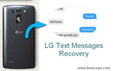How Can I Recover Deleted Text Messages from LG Phone?
