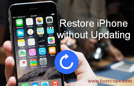 Restore an iphone without updating