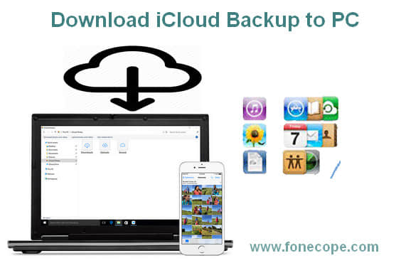 Top 3 Methods to Download iCloud Backup Files to PC